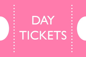 DAY TICKETS